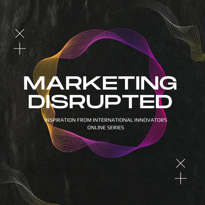 Marketing Disrupted Series - Creative Draft (5)